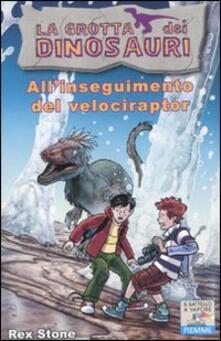 Grandtoureventi.it All'inseguimento del velociraptor. Ediz. illustrata Image
