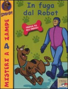 Libro In fuga dal robot Scooby-Doo