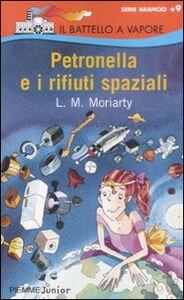 Libro Petronella e i rifiuti spaziali Liane Moriarty