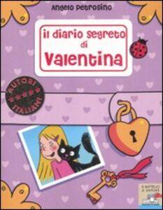 Libro Il diario segreto di Valentina Angelo Petrosino