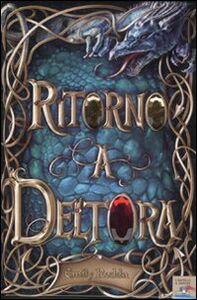 Foto Cover di Ritorno a Deltora, Libro di Emily Rodda, edito da Piemme