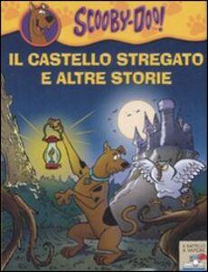 Libro Il castello stregato e altre storie Scooby-Doo