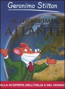 Libro Il mio primo atlante Geronimo Stilton