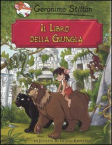 Libro Il libro della giungla di Rudyard Kipling Geronimo Stilton