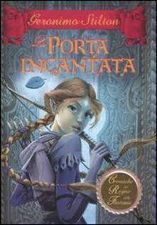 Listadelpopolo.it La porta incantata. Cronache del Regno della Fantasia. Vol. 2 Image