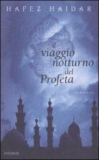 Il Il viaggio notturno del profeta - Haidar Hafez - wuz.it