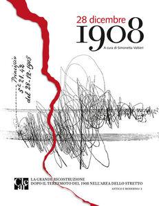 Foto Cover di 28 dicembre 1908. La grande ricostruzione dopo il terremoto del 1908 nell'area dello Stretto, Libro di  edito da CLEAR