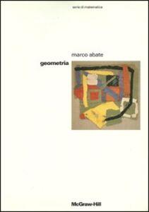 Foto Cover di Geometria, Libro di Marco Abate, edito da McGraw-Hill Education