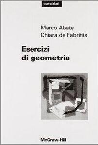 Foto Cover di Esercizi di geometria, Libro di Marco Abate,Chiara De Fabritiis, edito da McGraw-Hill Education