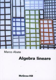 Algebra lineare - Marco Abate - copertina