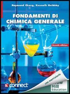 Foto Cover di Fondamenti di chimica generale. Con aggiornamento online, Libro di Raymond Chang, edito da McGraw-Hill Education