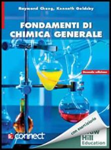 Libro Fondamenti di chimica generale. Con aggiornamento online Raymond Chang