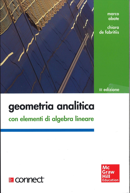 Geometria analitica con elementi di algebra lineare. Con aggiornamento online