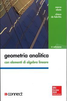 Geometria analitica con elementi di algebra lineare. Con aggiornamento online - Marco Abate - copertina
