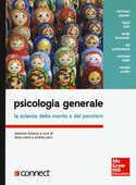 Libro Psicologia generale. La scienza della mente e del pensiero. Con aggiornamento online