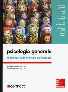 Equilibrifestival.it Psicologia generale. La scienza della mente e del pensiero. Con aggiornamento online Image