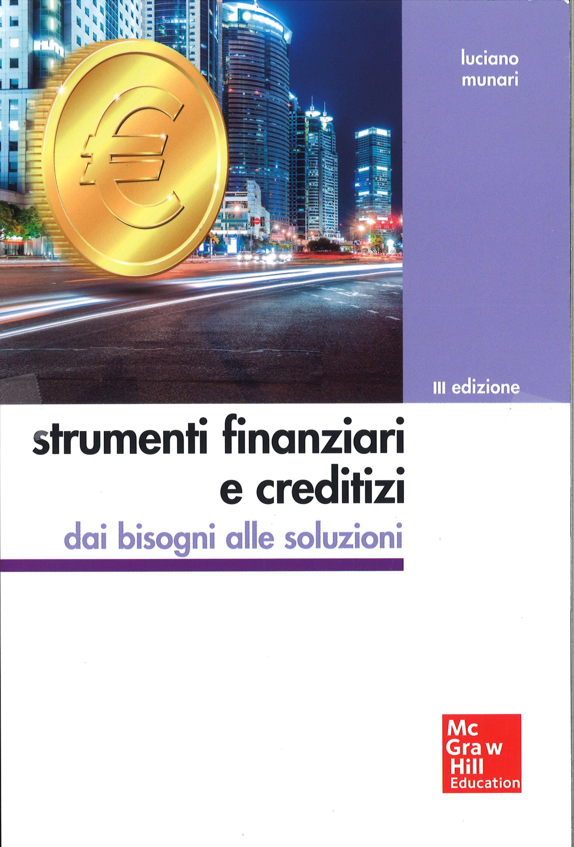 Strumenti finanziari e creditizi. Con aggiornamento online