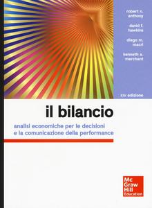 Libro Il bilancio. Analisi economiche per le decisioni e la comunicazione della performance