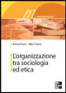 L' organizzazione tra sociologia ed etica