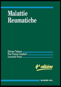 Libro Malattie reumatiche Silvano Todesco , P. Franca Gambari