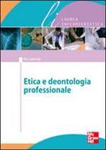 Bioetica e dentologia professionale