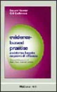 Evidence-based practice. Assistenza basata su prove di efficacia