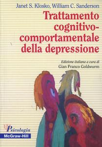 Libro Trattamento cognitivo-comportamentale della depressione Janet S. Klosko , William C. Sanderson