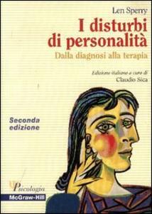 I disturbi di personalità. Dalla diagnosi alla terapia