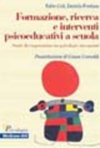 Formazione, ricerca e interventi psicoeducativi a scuola
