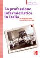 La professione infermieristica in Italia