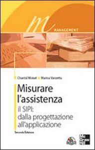 Libro Misurare l'assistenza. Con CD-ROM Chantal Moiset , Marina Vanzetta
