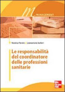 Foto Cover di Le responsabilità del coordinatore delle professioni sanitarie, Libro di  edito da McGraw-Hill Education