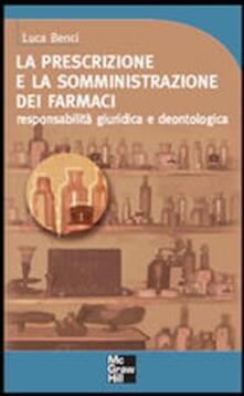 Radiosenisenews.it La prescrizione e la somministrazione dei farmaci. Responsabilità giuridica e deontologica Image