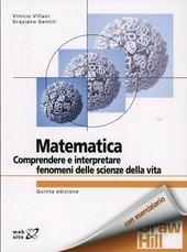Matematica. Comprendere e interpretare fenomeni delle scienze della vita