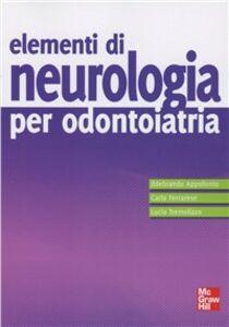 Libro Elementi di neurologia per dontoiatria Ildebrando Appollonio , Carlo Ferrarese