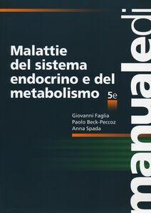Foto Cover di Malattie del sistema endocrino e del metabolismo, Libro di AA.VV edito da McGraw-Hill Education