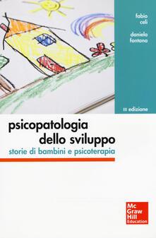 Mercatinidinataletorino.it Psicopatologia dello sviluppo. Storie di bambini e psicoterapia Image