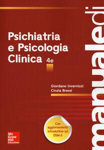 Foto Cover di Manuale di psichiatria e psicologia clinica, Libro di Giordano Invernizzi,Cinzia Bressi, edito da McGraw-Hill Education