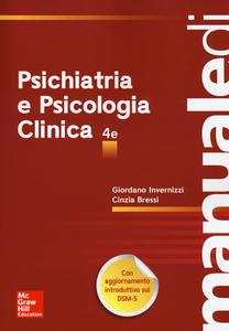 Libro Manuale di psichiatria e psicologia clinica Giordano Invernizzi , Cinzia Bressi