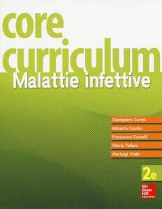 Foto Cover di Core curriculum. Malattie infettive, Libro di  edito da McGraw-Hill Education