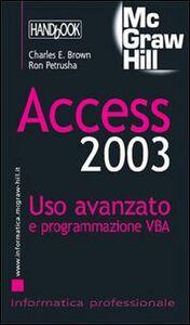 Access 2003. Uso avanzato e programmazione VBA