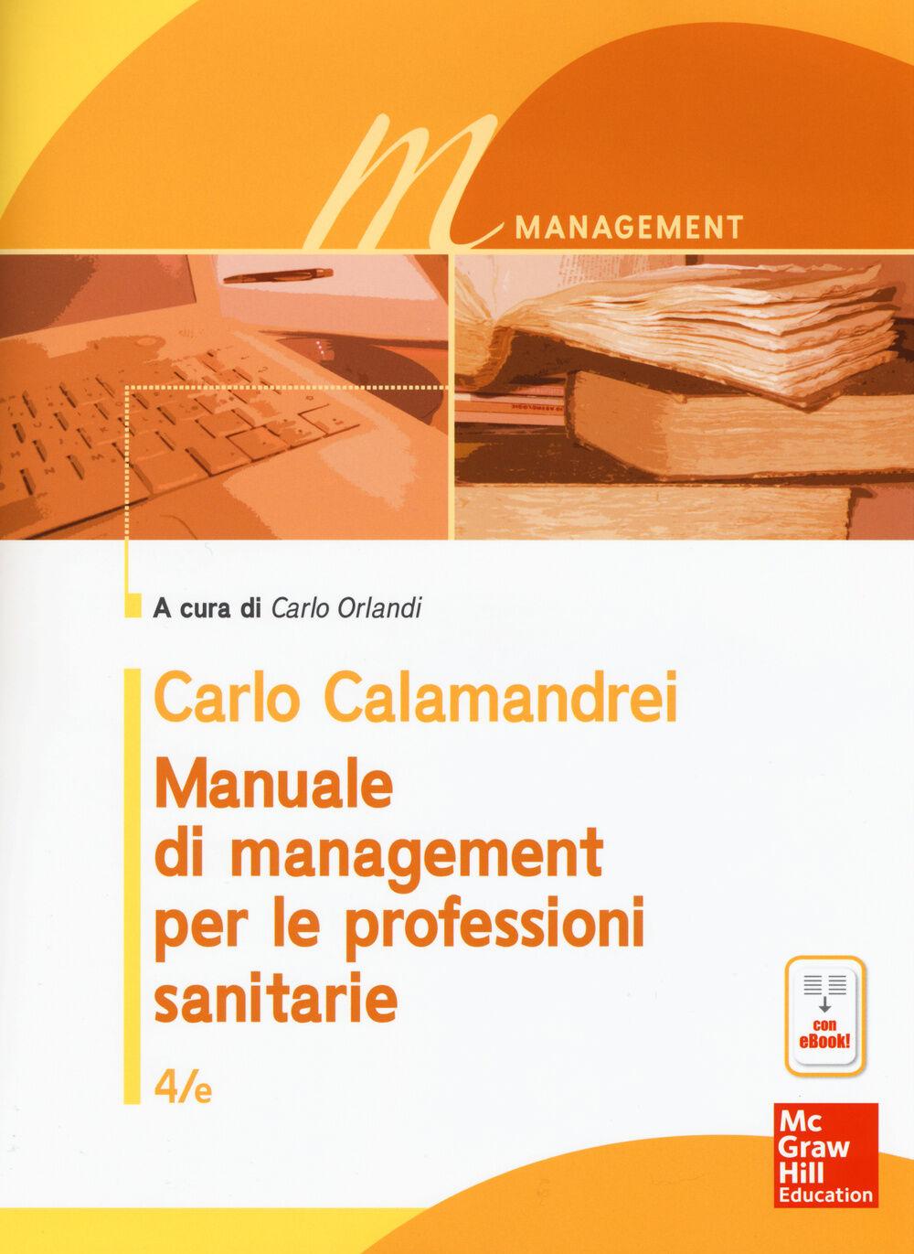 Manuale di management per le professioni sanitarie. Con e-book