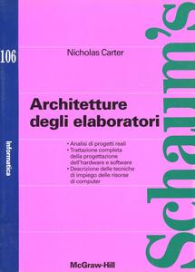 Libro Architetture degli elaboratori Nicholas Carter