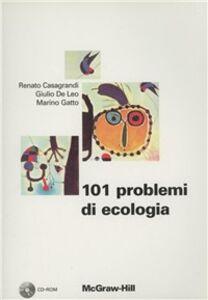 101 problemi di ecologia. Con CD-ROM