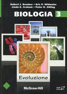 Biologia. Vol. 3: Evoluzione. - Robert J. Brooker,Eric P. Widmaier - copertina