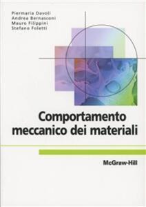 Comportamento meccanico dei materiali - Piermaria Davoli - copertina