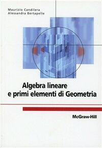 Algebra lineare e primi elementi di geometria