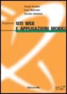 Libro Progettare siti web e applicazioni mobili. Con minisito Paolo Paolini Luca Mainetti Davide Bolchini