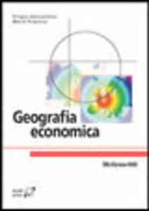 Libro Geografia economica Filippo Bencardino , Maria Prezioso