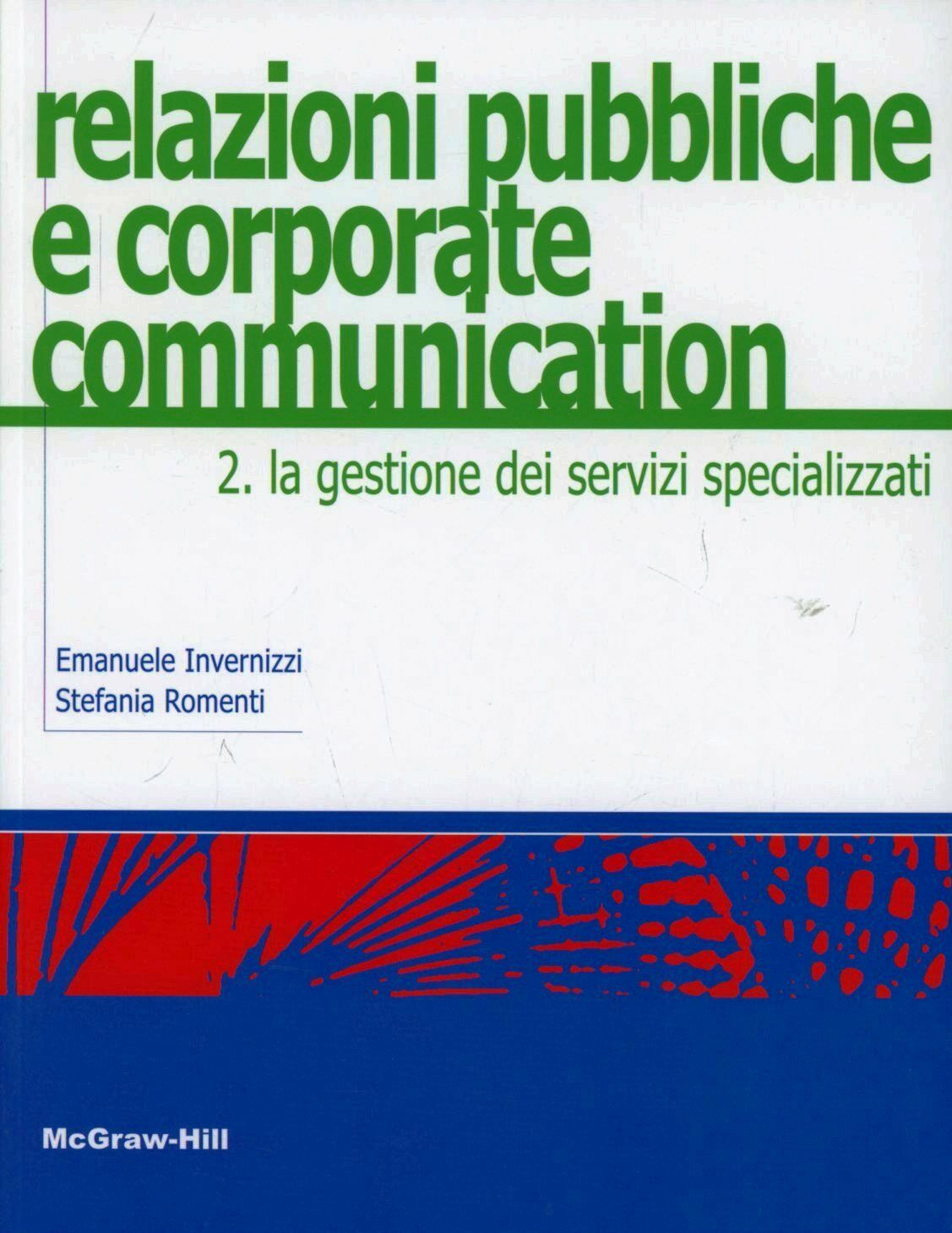 Relazioni pubbliche e corporate communication. Vol. 2